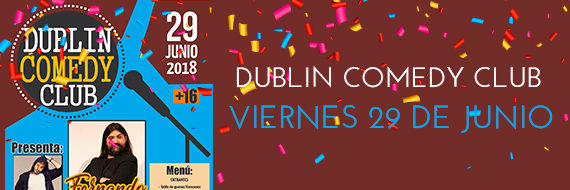 Dublin Comedy Club Junio 2018
